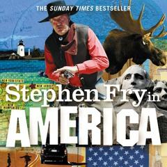 Stephen Fry In America, By Stephen Fry, Read by Stephen Fry