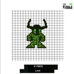 K-Mack - UK (PIXELATE30)