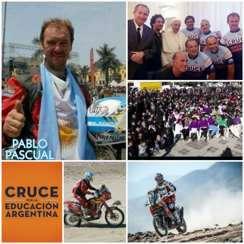 Testimonio de Pablo Pascual - Emprendedor, Piloto de 8 Carreras de Rally Dakar - Ciclista del Cruce por la Educación Argentina
