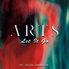 Arts - Let It Go (feat. Alice Janebrink)