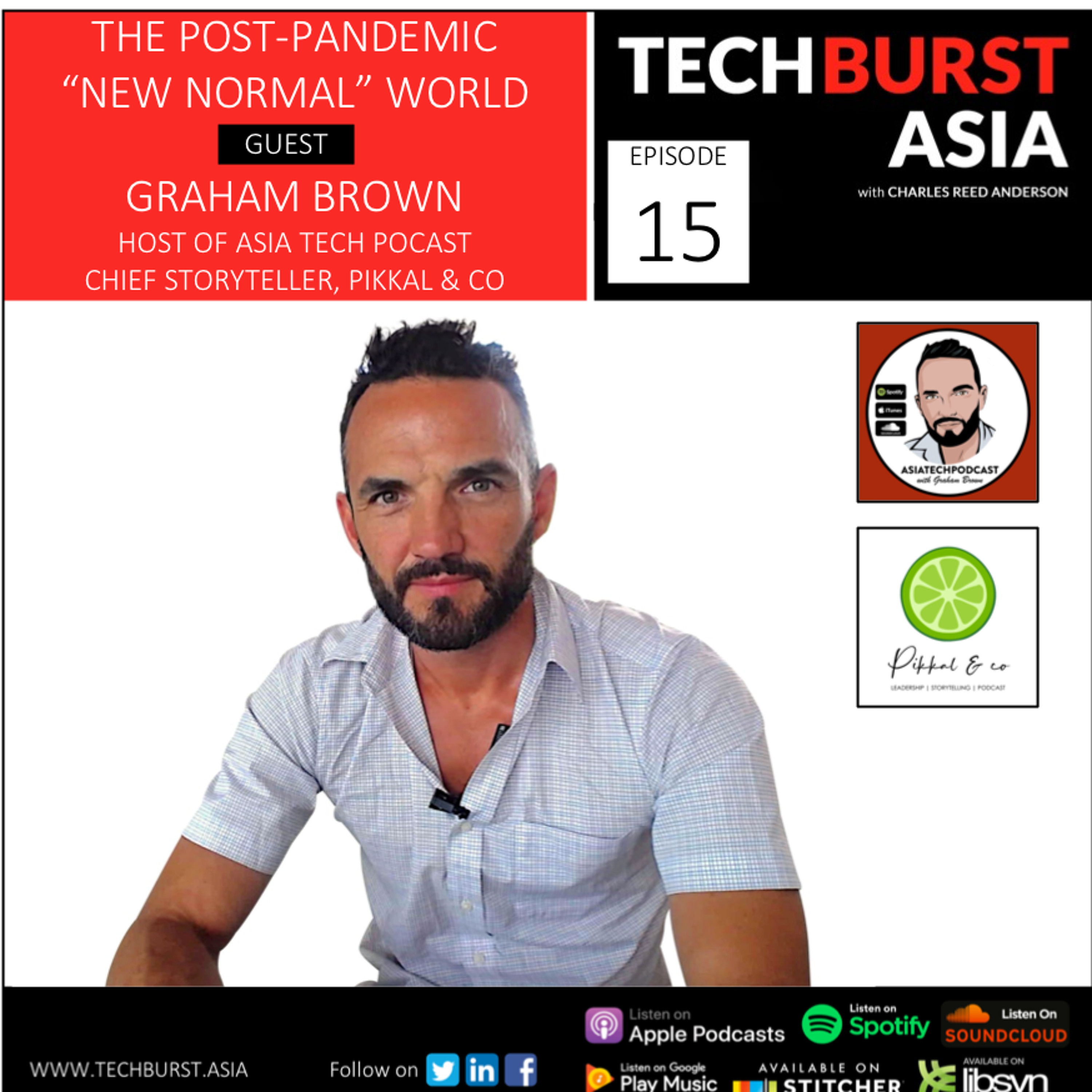 """TBA 015: The Post-Pandemic """"New Normal"""" World: Marketing & Comms will never be the same"""