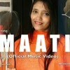 Download MAATI (Official Music Video)_ Pooja Shrivastava, Amaan Ali _ Earth Day Song _ D Minors - The Band.m4a Mp3