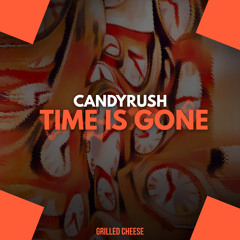 CandyRush -  Time is Gone