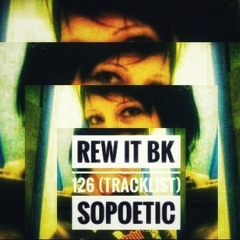 REW IT BK 127 (tracklist) SOPOETIC
