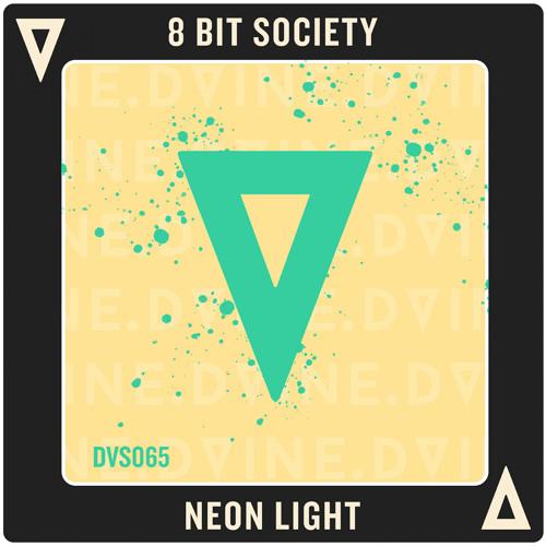 8 Bit Society - Neon Light