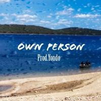 Own Person [prod.Yondo]