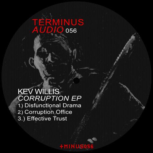 TMINUS056 : Kev Willis - Corruption Office (Original Mix)