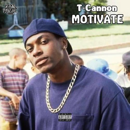 T-Cannon - Motivate