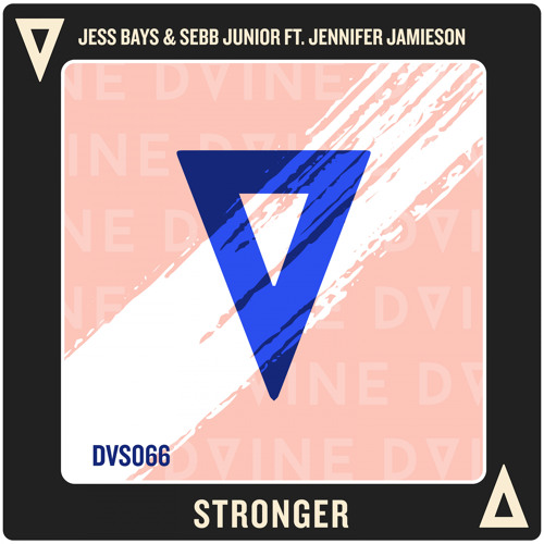 Jess Bays, Sebb Junior, Jennifer Jamieson - Stronger