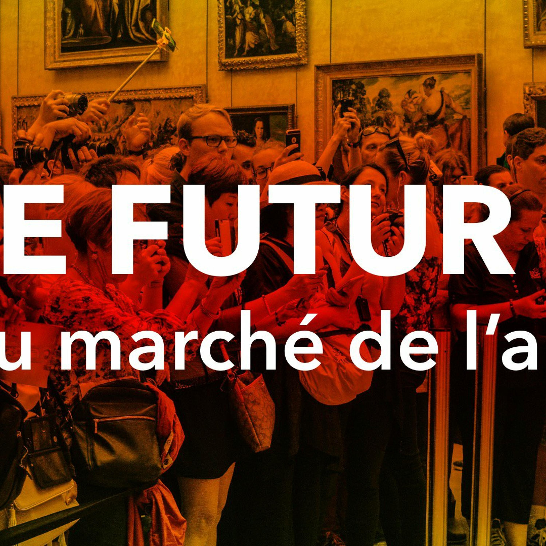 QUEL FUTUR POUR LE MARCHÉ DE L'ART ?