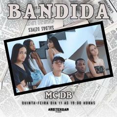 MC DB - BANDIDA/REBOLA GOSTOSO NO PAI ((DJS AG DO CAIÇARA KS PROD))