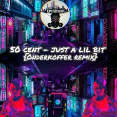 50 Cent - Just a lil bit (Onderkoffer remix)