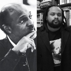Cedric Robinson, the Black Radical Tradition and Racial Regimes with Joshua Myers
