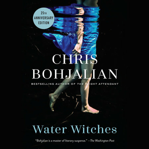Water Witches by Chris Bohjalian, read by Kaleo Griffith, Kim Mai Guest