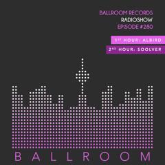 Ballroom Radio #280 with AlBird & Soolver