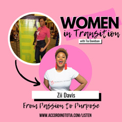 From Passion to Purpose w/ Zii Davis