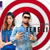 Download SONG NAME - TERE LIYE MAIN   SINGER- ANDALIB HUSNA  RAPPER -TAITS2  MUSIC - TAITS2  LYRICS TAITS-2  POSTER AND VIDEO BY -CHANDAN FOTOGRAPHY   SPECIAL THANKS MrDJHR.in Mp3