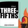 4:05: John Vercher's Three-Fifths