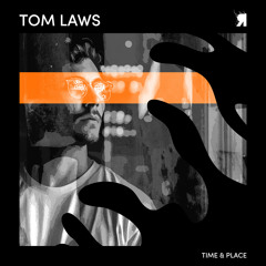 Tom Laws - Time & Place