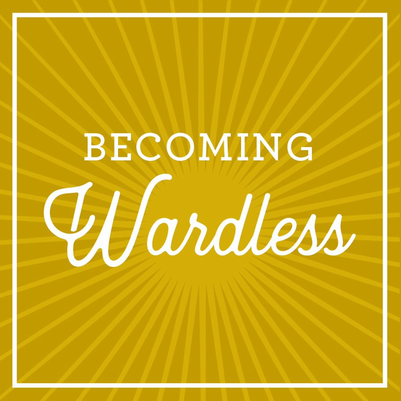 Becoming Wardless: Brian C