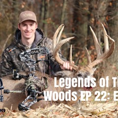 Legends Of The Woods EP 22: Eddie & Risky Mobile Hunting Tactics