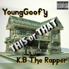 This Or That Ft. Young Goofy And K.B The Rapper Prod. By M.Chada Beats