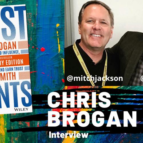 Chris Brogan Interview: Trust Agents!