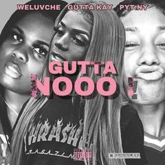 WELUVCHE Who Want It ft GUTTA K.mp3