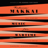 Download Music for Wartime by Rebecca Makkai, read by Michael Crouch, Greta Jung, Nicole Lewis, Kristen Sieh, Julia Whelan Mp3