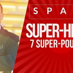 SUPER-HÉROS : 7 Super-Pouvoirs