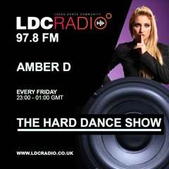 The Hard Dance radio show hosted by Amber D on LDC Radio