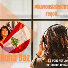 Noha Baz, une femme à la joie contagieuse