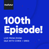 Download 100 - Special live Q&A with Chris and Greg for our 100th episode! Mp3