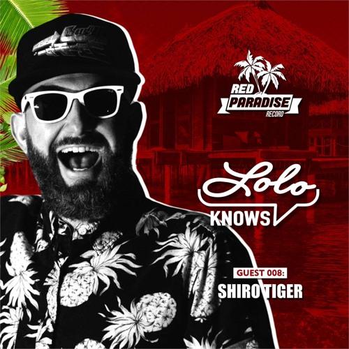 LOLO Knows DJ Mix...  Shiro Tiger, Red Paradise Records Image
