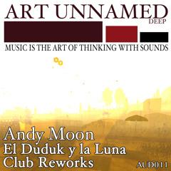 AUD011 : Andy Moon - El Duduk Y La Luna (Minimal Teardrop Remix)