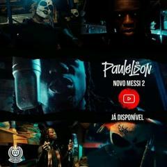 Paulelson - Novo Messi 2 (Downlaod MP3) Baixar Aqui 2020 (made with Spreaker)