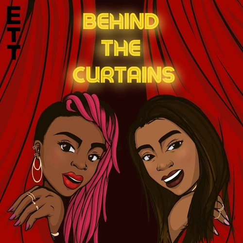 Behind The Curtains: Episode 1