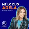 Download Me lo dijo Adela. Programa completo miércoles 28 de octubre 2020 Mp3