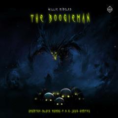 Willie Mireles - The Boogieman (Black Mamba Remix)