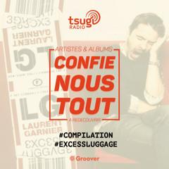 (re)Confie-nous tout, la quotidienne avec Jean Fromageau : Excess  Luggage (Compilation)