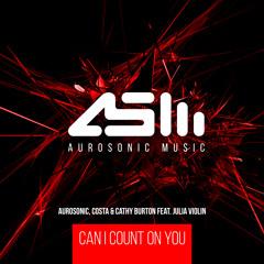 Aurosonic, Costa & Cathy Burton feat. Julia Violin - Can I Count On You
