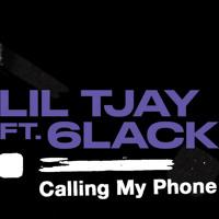 Calling My Phone - Lil Tjay ft. 6LACK