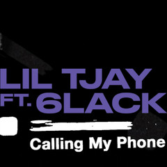Calling My Phone - Lil Tjay ft. 6LACK