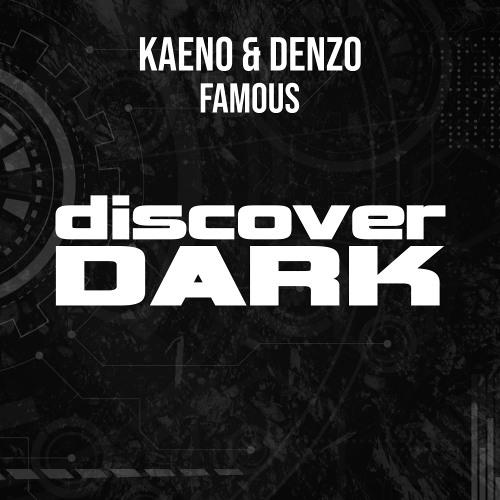 Kaeno, Denzo - Famous [Preview]