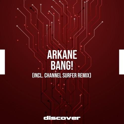 Arkane - Bang! [Preview]