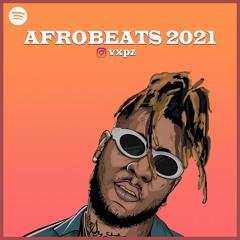 AFROBEATS 2021