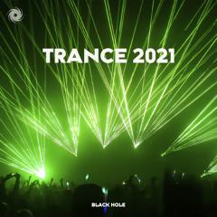 In Trance We Trust | Trance 2021 | Black Hole