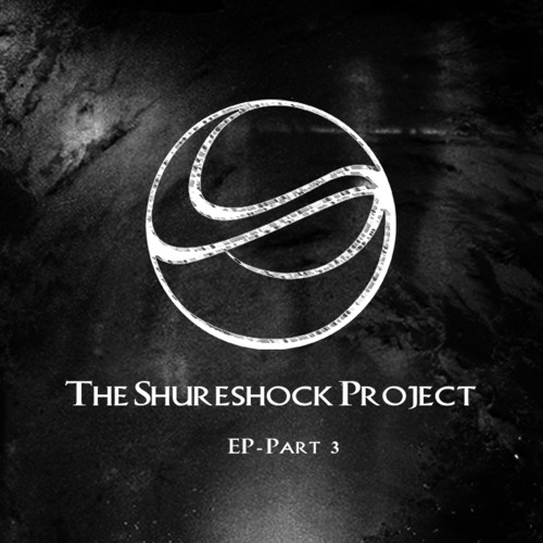 The Shureshock Project Part 3