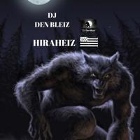 DJ DEN BLEIZ HIRAHEIZ.WAV