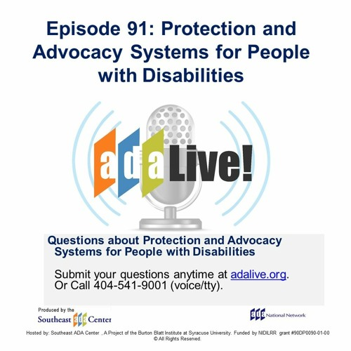 Episode 91: Protection and Advocacy Systems for People with Disabilities